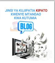 Blog Creation | Computer & IT Services for sale in Dar es Salaam, Kinondoni